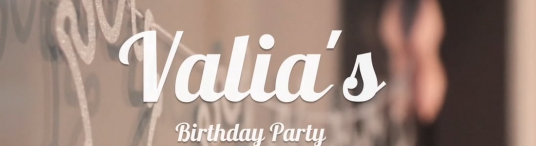 Valia's 7th Birthday Party